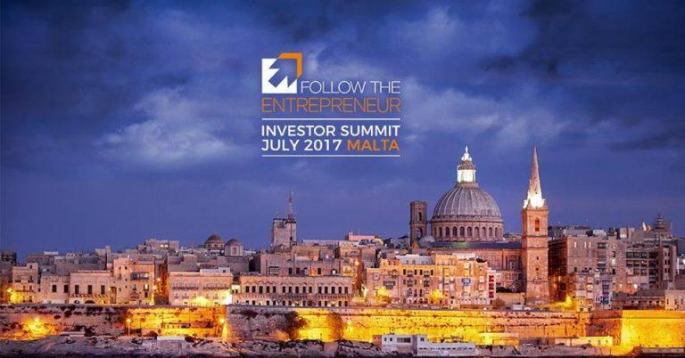 Follow the Entrepreneur Investor Summit Malta – 10 e 11 luglio 2017